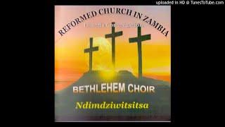 Gambar cover Reformed Church In Zambia Lilanda Congregation Bethlehem Choir - Ndelsa (Official Audio)