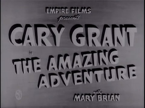The Amazing Adventure (1936) [Drama] [Romance]