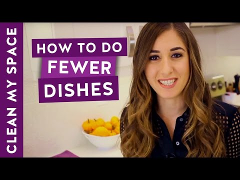 How to Do FEWER Dishes! (Clean My Space)