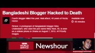 BBC World Service Newshour - Bangladeshi Blogger Hacked To Death