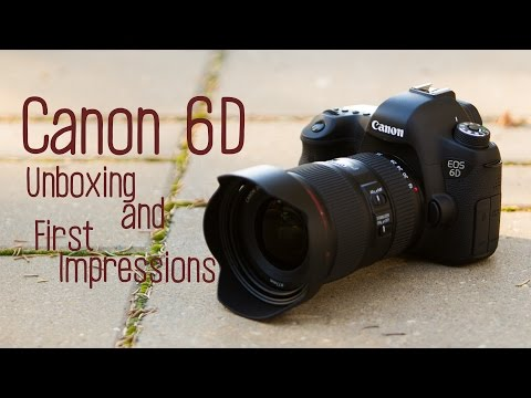 Canon 6D Unboxing, Specs, and First Impressions