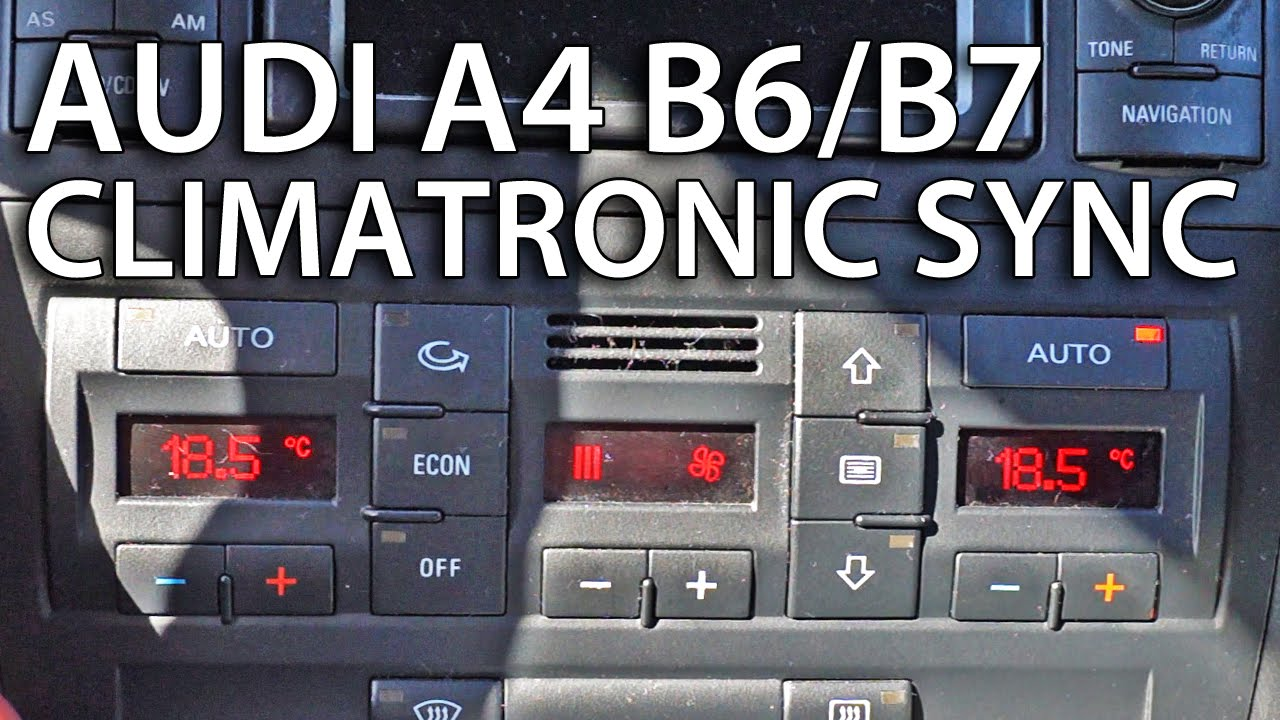 How To Sync Zones In Climatronic Audi A4 B6 B7 Tips