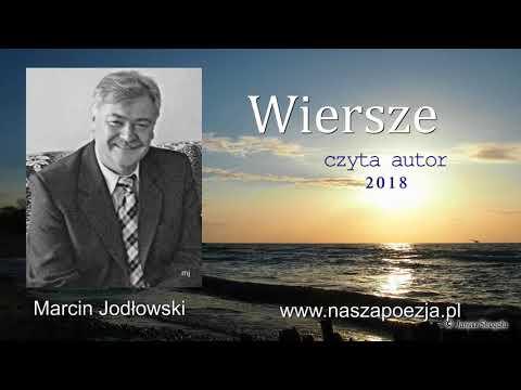 Wiersze. Czyta autor: Marcin Jodłowski. www.naszapoezja.pl