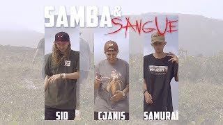 Mc Sid, Cjanis, Samurai - Samba e Sangue (Prod. Boricceli)
