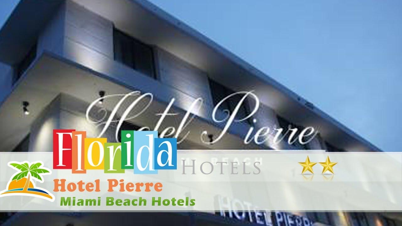 Hotel Pierre Miami Beach Hotels Florida