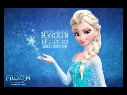 Hyorin - Let It Go (Frozen OST Korean Ver.) [Male Version]