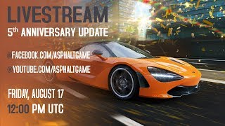 ASPHALT 8 : 5th Anniversary Reveal Livestream
