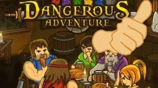 Free Game Tip - Dangerous Adventure