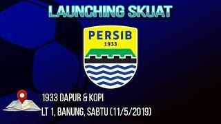Persib Bandung Launching Skuad untuk Mengarungi Liga 1 2019 di 1933 Dapur dan Resto, Sabtu (11/5)