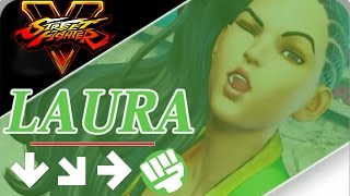 Street Fighter 5 - Laura Move List - Combos