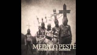 Medico Peste -  א: Tremendum et Fascinatio [Full - HD]
