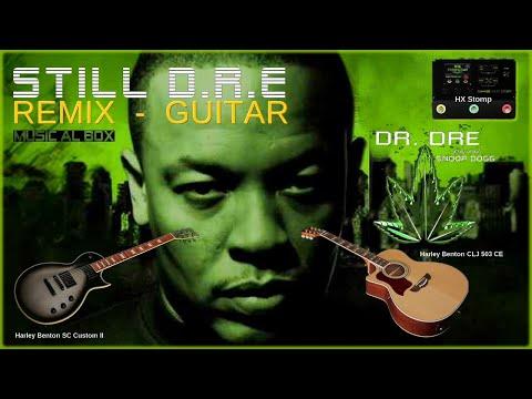 STILL D.R.E  Dr Dre Remix Guitar #drdre #harleybenton