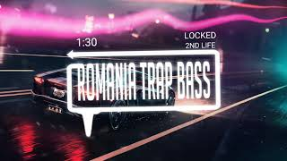 2nd Life - Locked (Bass Boosted)