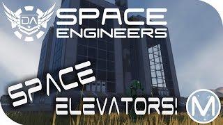 Space Engineers Spotlight | 'Space Elevator' By NetAgent