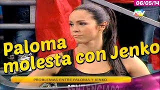 COMBATE Paloma se molesta con Jenko (Paloma vs Paloma) 06/05/14