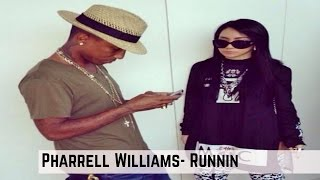 Pharrell Williams Runnin Lyric