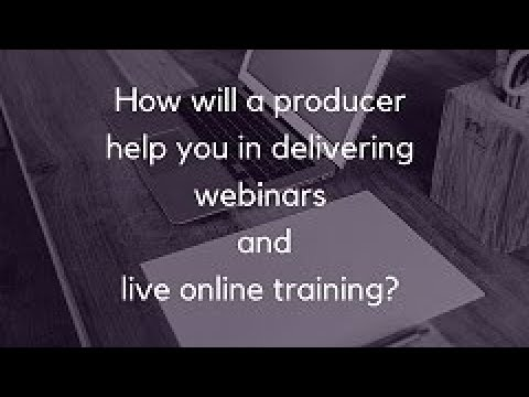 How will a virtual training producer can add value to your training?