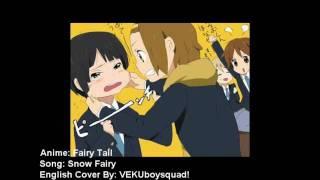 """[VEKU] Fairy Tail Opening """"Snow Fairy"""" English"""