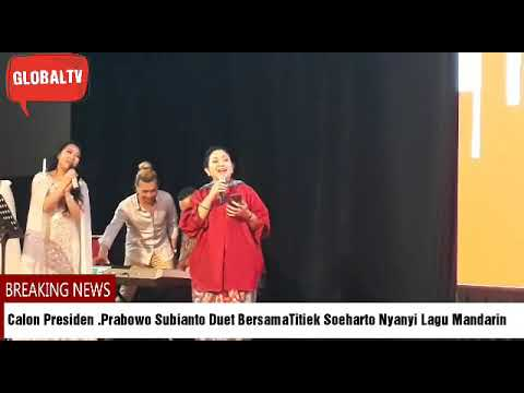 Duh.. Mesra nya. .Calon Presiden Prabowo Subianto Duet Nyanyi Bersama Titiek Soeharto Mp3