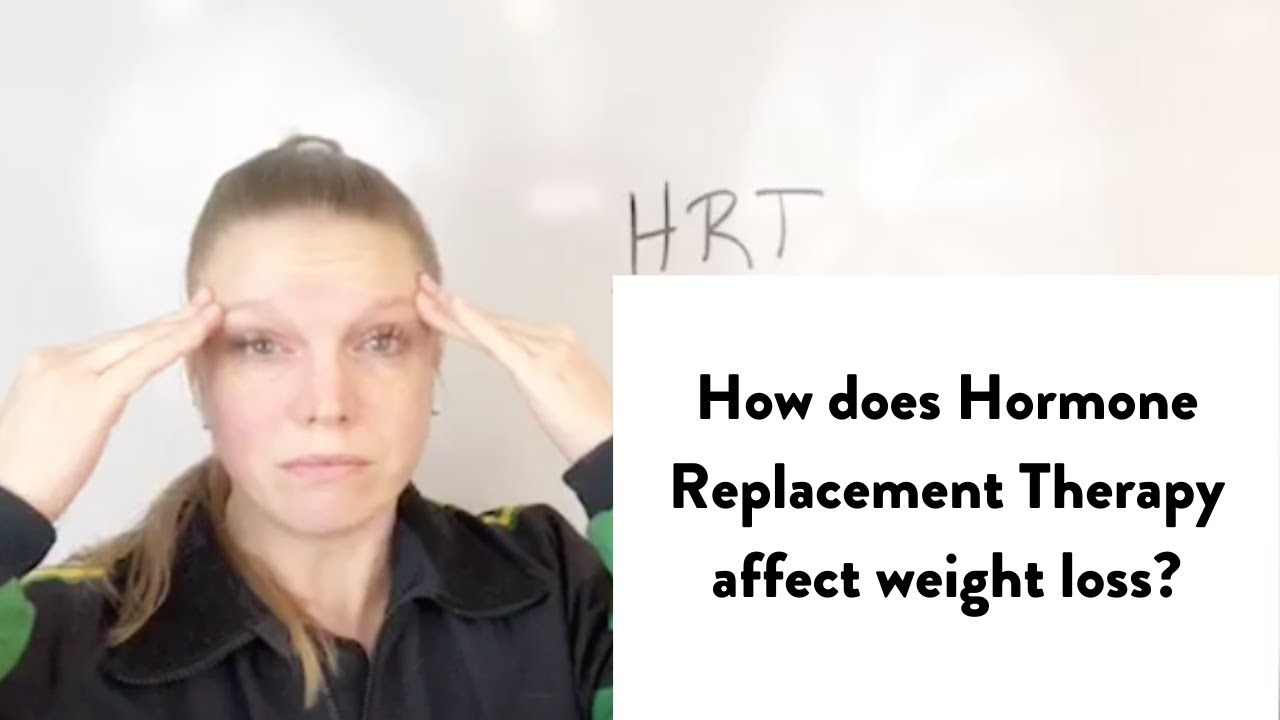 How does Hormone Replacement Therapy affect weight loss ...