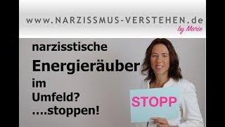 """narzisstische """"Energieräuber"""" im Umfeld?.. Stoppen!"""