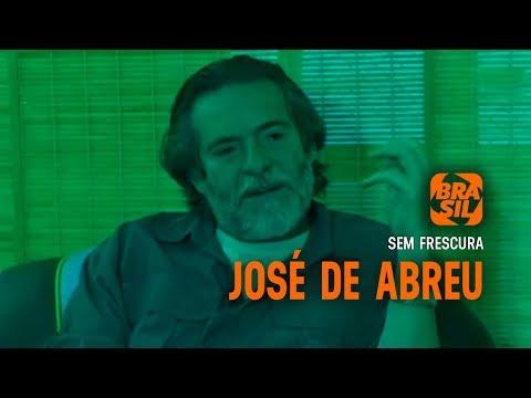 José De Abreu L Sem Frescura