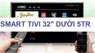 Smart Tivi 32 inch giá dưới 5tr TCL L32S62T hàng ngon giá tốt bảo hành 3 năm