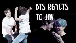 bts reacts to jin | 방탄소년단 석진 p4