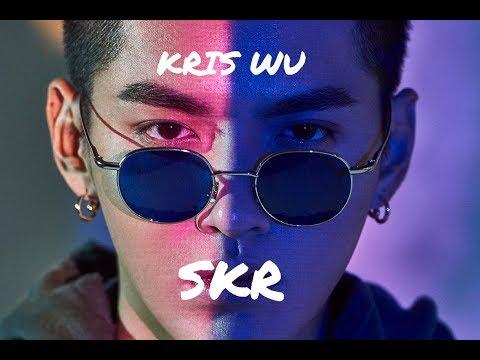 [ENG SUB] Kris Wu - SKR (Diss Track)