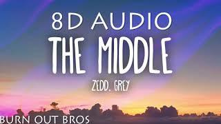 The Middle-zedd (8D AUDIO)
