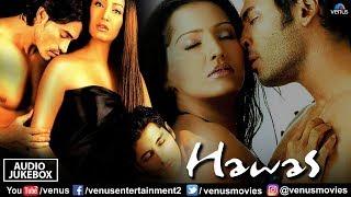 Hawas Jukebox | Shreya Ghoshal, Sonu Nigam & Sunidhi Chauhan | Best Romantic Love Songs