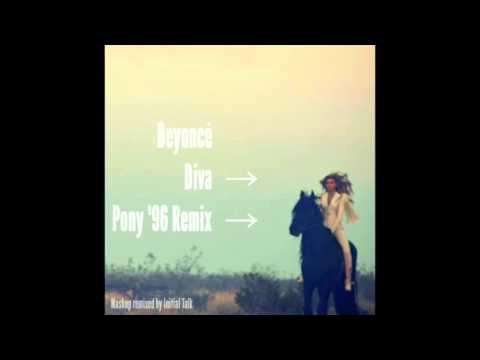 Beyoncé - Diva (Pony '96 Remix)  @InitialTalk