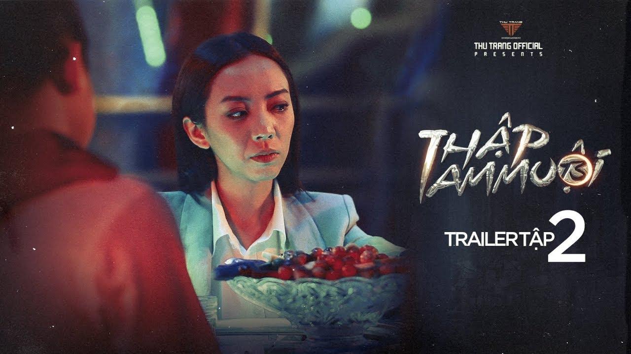 image THẬP TAM MUỘI - Trailer Tập 2   Thu Trang, Tiến Luật, Khương Ngọc, BB Trần, Diệu Nhi, La Thành