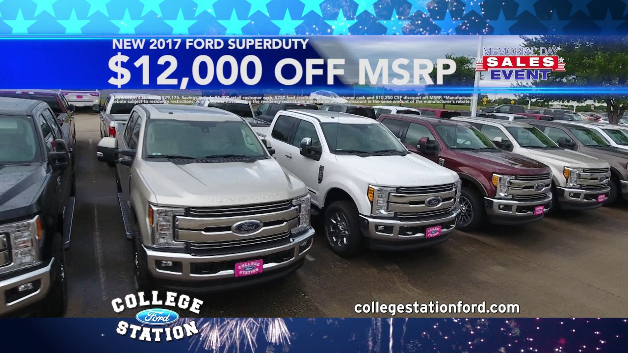 College Station Ford >> College Station Ford Memorial Day Sale May 2017