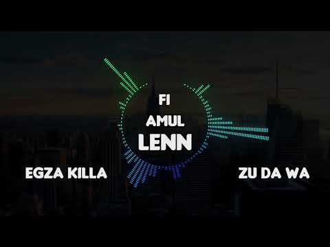 Egza Killah Feat. Zu Da Wa