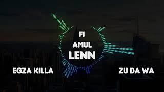"""Egza Killah Feat. Zu Da Wa """"Fi Amul Lenn"""" - Prod KrMusic"""