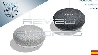 Google Home Mini - Review a fondo en Español