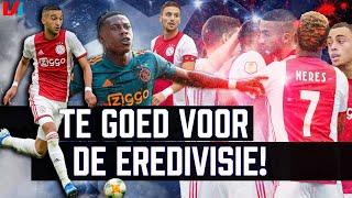 De Aanval Van Ajax is Champions League-Waardig: 'Veel te Goed Voor de Eredivisie'