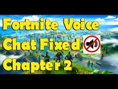 Fortnite Voice Chat Not Working Fixed-Fortnite Chapter 2 Season 1 [Fortnite] No Speaker Emoji 🔇 2020