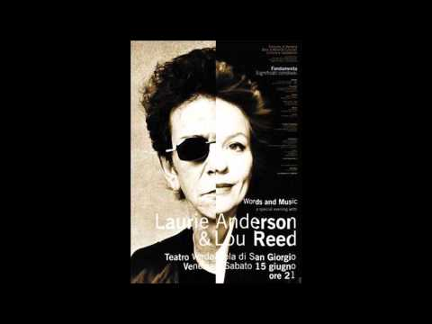Laurie Anderson & Lou Reed - Live in Venice (Full)
