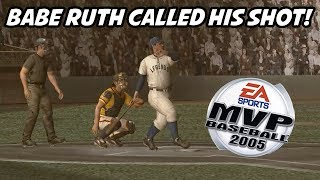 BABE RUTH CALLED HIS SHOT AT POLO GROUNDS! - MVP Baseball 2005 Gameplay