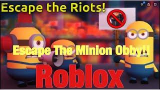 Roblox: fuga il minion Obby !! A RIOT DI THERES!!!