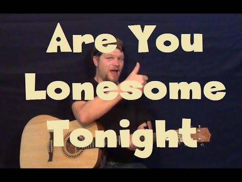 Are You Lonesome Tonight Elvis Easy Strum Guitar Lesson How To