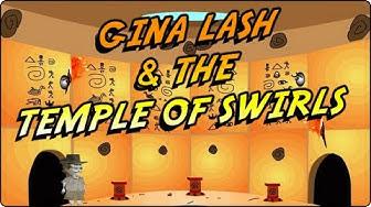 GINA LASH & THE TEMPLE OF SWIRLS - Nickelodeon