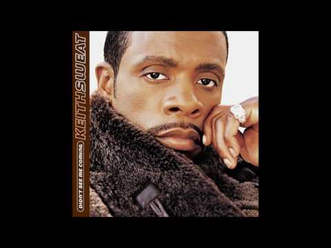 Keith Sweat - Don't Have Me (ft. Dave Hollister) (R&B 2000) mp3