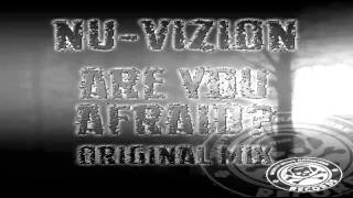 Nu Vizion   Are You Afraid   white noise hardcore