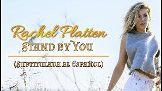 Rachel Platten Stand by You Subtitulada al Espaol.mp3