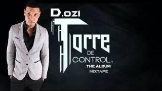 13 - D.ozi Ft. Jory Boy - Cuando Cae la Noche (Album Torre de Control, Mixtape)