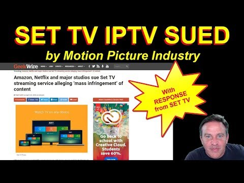 SET TV IPTV Service Sued by Motion Picture Industry + Set Response