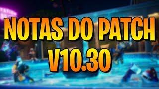 PATCH NOTES V 10.30-FORTNITE
